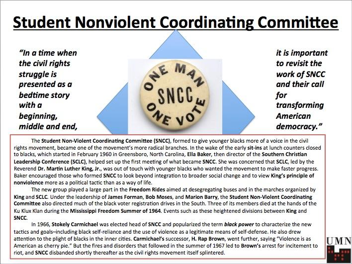 "essays on sncc The student nonviolent coordinating committee (sncc, pronounced ""snick"") was an organization of students and former students active in."
