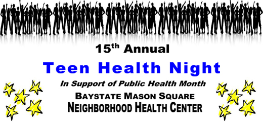 15th Annual Teen Health Night @ Baystate Mason Square Neighborhood Health Center | Springfield | Massachusetts | United States