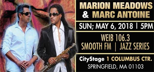 MARION MEADOWS & MARC ANTOINE @ CityStage | Springfield | Massachusetts | United States